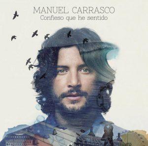 Manuel Carrasco - Confieso Que He Sentido