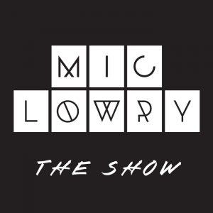 Mic Lowry The Show EP